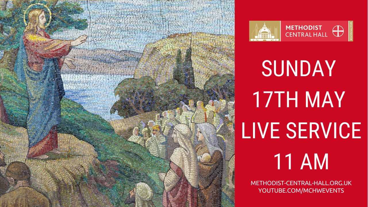 Sunday, 17th May LIVE STREAMED SERVICE